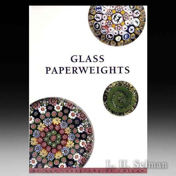 Glass Paperweights in the Art Institute of Chicago (soft) by all Books