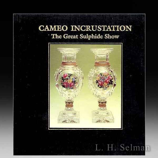 CAMEO INCRUSTATION: THE GREAT SULPHIDE SHOW (Softcover) by all Books