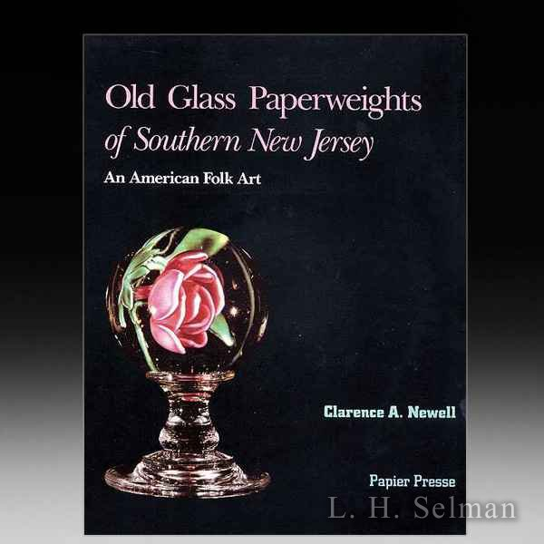 Old Glass Paperweights of Southern New Jersey, by Newell by all Books