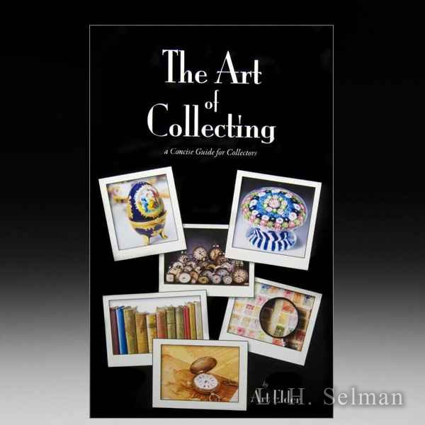 The Art Of Collecting by Art Elder by all Books