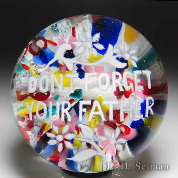 Antique American 'Don't Forget Your Father' frit motto glass paperweight. by  American