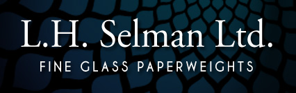 L.H. Selman Ltd. Fine Glass Paperweights